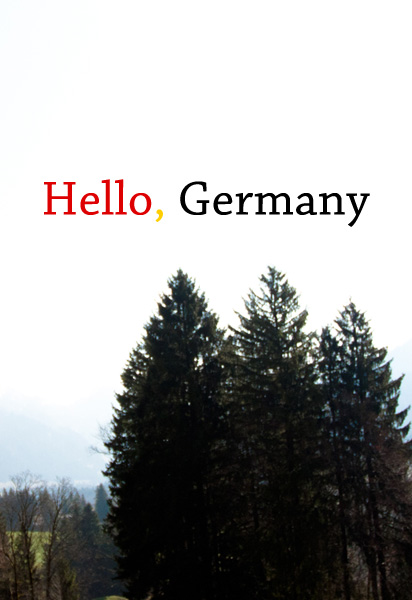 Hello, Germany